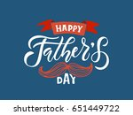 happy fathers day lettering... | Shutterstock .eps vector #651449722