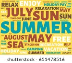 summer   image with words... | Shutterstock . vector #651478516