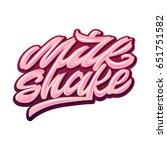 milkshake. premium handmade... | Shutterstock .eps vector #651751582