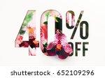 40  off discount promotion sale ... | Shutterstock . vector #652109296