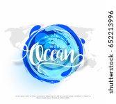 illustration of world ocean day. | Shutterstock .eps vector #652213996