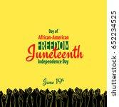 juneteenth  african american...   Shutterstock .eps vector #652234525
