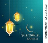 ramadan kareem background. lamp ... | Shutterstock .eps vector #652616662