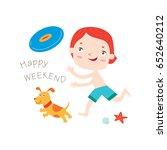 happy weekend  greeting card... | Shutterstock .eps vector #652640212