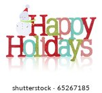 A colorful Happy Holidays sign with snowman over white background - stock photo