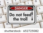 Feeding The Troll Danger Sign ...