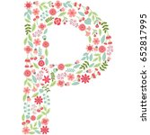 vector floral letter p. the... | Shutterstock .eps vector #652817995