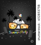 night summer party. poster.... | Shutterstock .eps vector #652853758