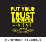 put your trust in allah  allah... | Shutterstock .eps vector #652888606