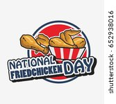 national fried chicken day... | Shutterstock .eps vector #652938016