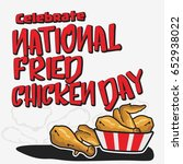 national fried chicken day... | Shutterstock .eps vector #652938022
