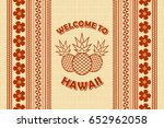welcome to hawaii background in ... | Shutterstock .eps vector #652962058