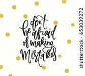 trendy hand lettering poster.... | Shutterstock .eps vector #653039272