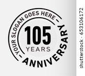 105 years anniversary logo... | Shutterstock .eps vector #653106172