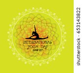 international yoga day vector... | Shutterstock .eps vector #653143822