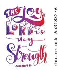 the joy of the lord is my... | Shutterstock .eps vector #653188276