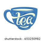 tea lettering on the cup. hand... | Shutterstock .eps vector #653250982
