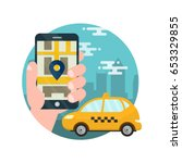 app for taxi.man holds hand... | Shutterstock .eps vector #653329855