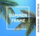 white square summer frame with... | Shutterstock .eps vector #653373616