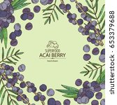 background with acai berries... | Shutterstock .eps vector #653379688