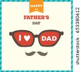 happy father's day card with... | Shutterstock .eps vector #653380612