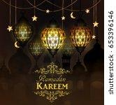 ramadan kareem  greeting...   Shutterstock .eps vector #653396146