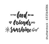 food  friends  sunshine   hand... | Shutterstock .eps vector #653564086