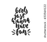 girls just wanna have fun  ...