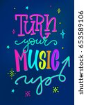 turn your music up quote... | Shutterstock .eps vector #653589106