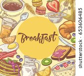 healthy breakfast hand drawn... | Shutterstock .eps vector #653606485
