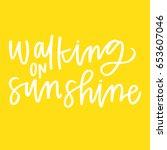 walking on sunshine   Shutterstock .eps vector #653607046