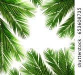 palm leaf for your design.frame ... | Shutterstock . vector #653608735