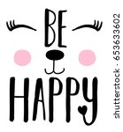 be happy and smile slogan ...   Shutterstock .eps vector #653633602