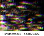 glitch psychedelic background.... | Shutterstock . vector #653829322