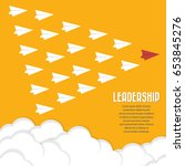 red paper airplane as a leader... | Shutterstock .eps vector #653845276