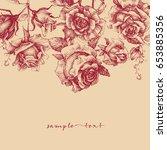 roses border retro style | Shutterstock .eps vector #653885356