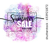 poster summer sale on a trendy... | Shutterstock .eps vector #653921872
