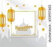 ramadan kareem greeting card.... | Shutterstock .eps vector #653957602