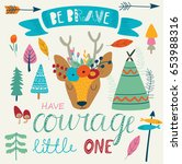'be brave' poster with cute... | Shutterstock .eps vector #653988316