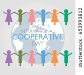 international cooperative day... | Shutterstock .eps vector #653993812