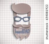 happy fathers day card design... | Shutterstock .eps vector #654081922