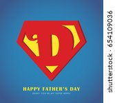 happy father's day. super dad... | Shutterstock .eps vector #654109036