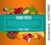 farm fresh fruit poster vector... | Shutterstock .eps vector #654274885