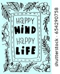 happy mind happy life on with...   Shutterstock .eps vector #654290758
