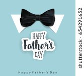 happy fathers day card design.... | Shutterstock .eps vector #654291652