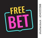 free bet. badge icon  sign.... | Shutterstock .eps vector #654355588