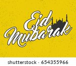 eid mubarak lettering design... | Shutterstock .eps vector #654355966