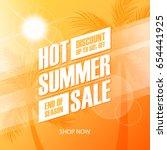 hot summer sale special offer... | Shutterstock .eps vector #654441925