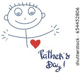 father's day. manually written... | Shutterstock .eps vector #654452806