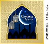 ramadan kareem greeting card.... | Shutterstock .eps vector #654637612